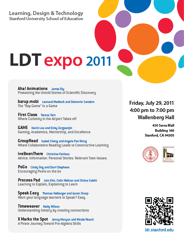Stanford LDT Expo 2011 - July 29th 4PM - 7PM at Wallenberg Hall